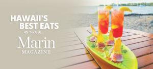 Hawaii's Best Eats - Marin Mag